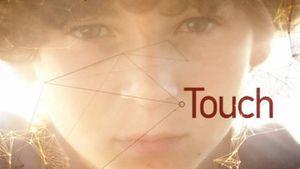 """""""Touch"""" bereits im Februar auf ProSieben!"""